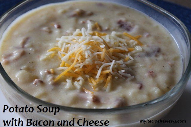 Potato Soup with Bacon and Cheese |